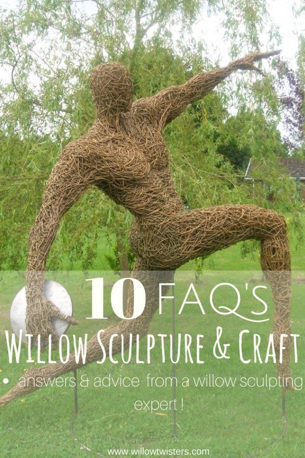 willow sculpture 10 FAQ's
